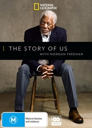 Story Of Us With Morgan Freeman, The