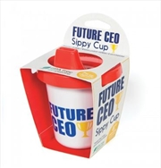 GAMAGO Future CEO Sippy Cup | Miscellaneous