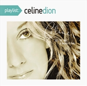 Playlist- Celine Dion All The Way - A Decade Of