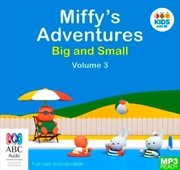 Miffy's Adventures Big And Small: Volume Three | Audio Book