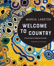 Marcia Langton: Welcome to Country | Hardback Book