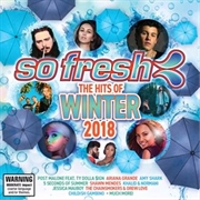 So Fresh - Hits Of Winter 2018 | CD