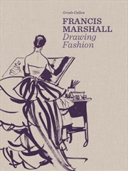 Francis Marshall: Drawing Fashion | Paperback Book