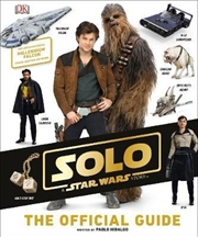 Solo: A Star Wars Story: Official Guide | Hardback Book