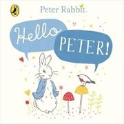 Peter Rabbit - Hello Peter | Hardback Book