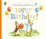 Peter Rabbit Tales - Happy Birthday Peter | Hardback Book