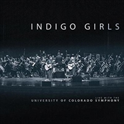 Indigo Girls Live With The University Of Colorado Symphony Orchestra | Vinyl