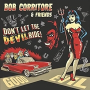 Bob Corritore And Friends - Don't Let The Devil Ride