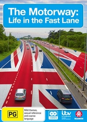 Motorway - Life In The Fast Lane, The