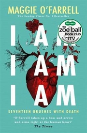I Am, I Am, I Am: Seventeen Brushes With Death | Paperback Book