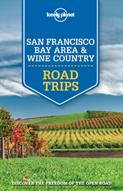 Lonely Planet - San Francisco Bay Area And Wine Country Road Trips | Paperback Book