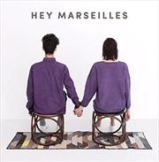 Hey Marseilles | CD