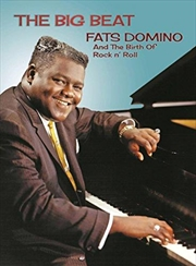 Big Beat- Fats Domino And The Birth Of Rock N' Roll