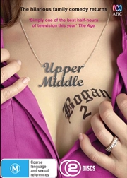 Upper Middle Bogan - Series 2