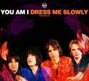 Dress Me Slowly - Gold Series | CD