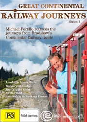 Great Continental Railway Journeys - Series 1