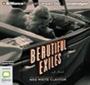 Beautiful Exiles   Audio Book