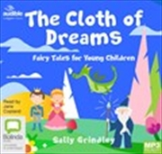 Cloth Of Dreams Fairy Tales Fo
