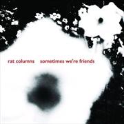 Sometimes Were Friends | Vinyl