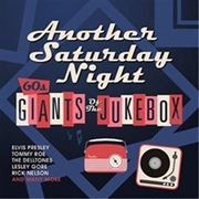Another Saturday Night - 60's Giants Of The Jukebox | CD