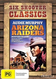 Arizona Raiders | Six Shooter Classics