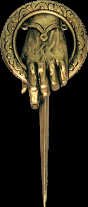 Game of Thrones - Hand of the King Pin Prop Replica (DHC) | Merchandise