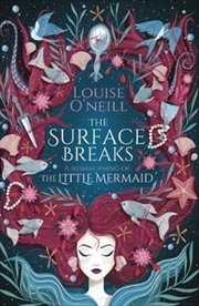 Surface Breaks - A Reimagining of the Little Mermaid