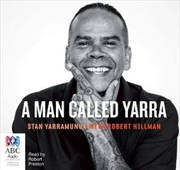 Man Called Yarra