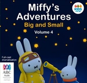 Miffy's Adventures Big And Small: Volume Four   Audio Book