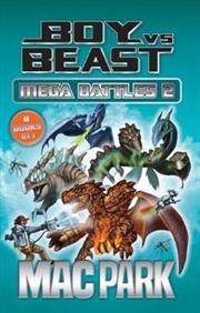 Boy vs Beast: Mega Battles 2 | Paperback Book