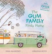 Gum Family Finds Home   Hardback Book