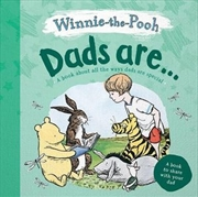 Winnie-the-Pooh - Dads Are... | Hardback Book