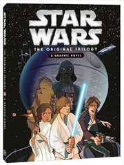 Star Wars - The Original Trilogy - A Graphic Novel | Paperback Book