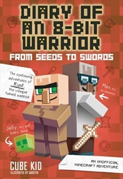 Diary of an 8-Bit Warrior (Book 2): From Seeds to Swords | Paperback Book