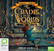 Jane Doe And The Cradle Of All Worlds   Audio Book