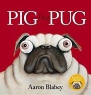 Pig The Pug With Mask   Hardback Book