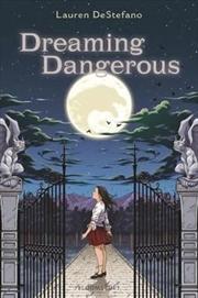 Dreaming Dangerous   Hardback Book