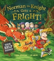 Norman the Knight Gets a Fright   Hardback Book
