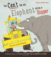 You Can't Let an Elephant Drive a Digger   Hardback Book