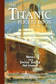 Titanic - A Passengers Guide Pocket Book | Hardback Book