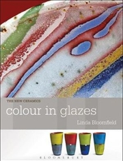 Colour in Glazes : New Ceramics