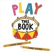Play This Book   Hardback Book