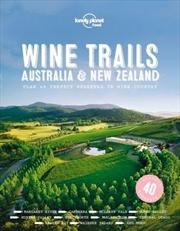 Wine Trails : Australia & New Zealand