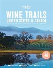 Wine Trails : United States & Canada