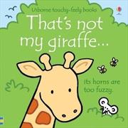 That's Not My Giraffe   Hardback Book