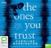 Ones You Trust