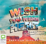 Wish You Were Here | Audio Book