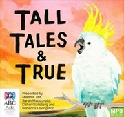 Tall Tales And True | Audio Book