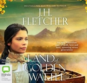 Land Of Golden Wattle | Audio Book