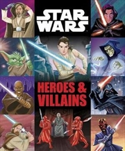 Star Wars: Heroes & Villains | Hardback Book